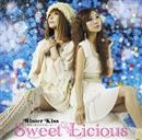 Winter Kiss ~冬がくれたラブストーリー~/Sweet Licious