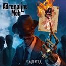 OMERTA/Adrenaline Mob