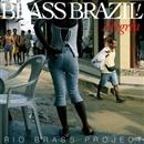 BRASS BRAZIL!-Alegria-/RIO BRASS PROJECT
