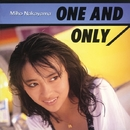 ONE AND ONLY/中山美穂