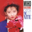 CATCH THE NITE/中山美穂