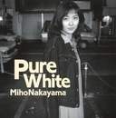 Pure White/中山美穂