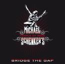 BRIDGE THE GAP/MICHAEL SCHENKER'S TEMPLE OF ROCK