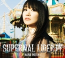 SUPERNAL LIBERTY/水樹奈々