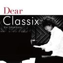 Dear Classix/榊原大