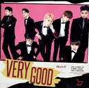 VERY GOOD<初回限定盤 TYPE-B>/Block B