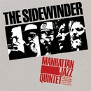 THE SIDEWINDER/Manhattan Jazz Quintet