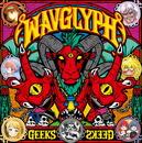 WAVGLYPH/GEEKS