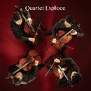 クァルテット・エクスプローチェ~響炎する4本のチェロ~/Quartet Explloce