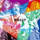 ROLLY'S ROCK THEATER~70年代の日本のロックがROLLYに与えた偉大なる影響とその光と影~/ROLLY