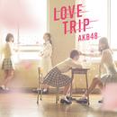 LOVE TRIP / しあわせを分けなさい<Type C>/AKB48