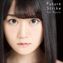 Future Strike(LIP ver.)/小倉唯