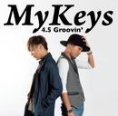 4.5 Groovin'/MyKeys