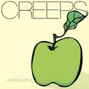 A GREEN APPLE/CREEPS