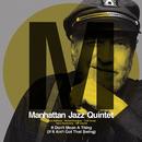 スイングしなけりゃ意味ないね/Manhattan Jazz Quintet