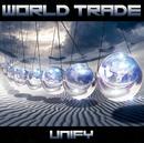 UNIFY~統合論理/WORLD TRADE
