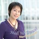 Shall We Dance?熊本マリ/熊本マリ