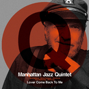 恋人よ我に帰れ/Manhattan Jazz Quintet