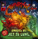 GHOSTS OF YET TO COME/WAYWARD SONS