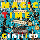 MAGIC TIME/伊藤銀次