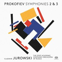 プロコフィエフ:交響曲第2番、交響曲第3番/ウラディーミル・ユロフスキ(指揮) ロシア国立アカデミー管弦楽団