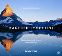チャイコフスキー:マンフレッド交響曲/ミハイル・プレトニョフ(指揮) ロシア・ナショナル管弦楽団