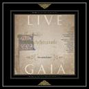 LIVE GAIA/Scheherazade