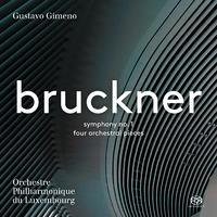 ブルックナー:交響曲第1番 ハ短調 WAB.101/ルクセンブルク・フィルハーモニー管弦楽団 グスターボ・ヒメノ