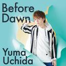 Before Dawn/内田雄馬
