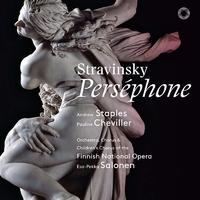 ストラヴィンスキー:「ペルセフォーヌ」/エサ=ペッカ・サロネン(指揮) フィンランド国立歌劇場管弦楽団