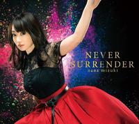 NEVER SURRENDER/水樹奈々