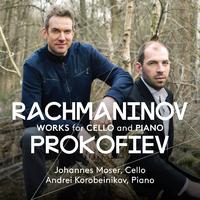 プロコフィエフ&ラフマニノフ:チェロ・ソナタ/ヨハネス・モーザー(チェロ)  アンドレイ・コロベイニコフ(ピアノ)