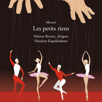 モーツァルト:レ・プティ・リアン/ヘルムート・ブラニー 指揮 ドレスデン国立歌劇場室内管弦楽団