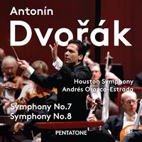 ドヴォルザーク:交響曲第7番 ニ短調 作品70/ヒューストン交響楽団  アンドレス・オロスコ=エストラーダ(指揮)