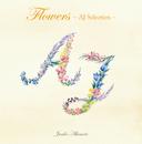 Flowers ~AJセレクション~/秋元順子