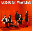 NO WAY MAN Type C/AKB48