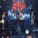 DAMED IF YOU DO【デラックス盤】/METAL CHURCH