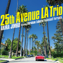25th Avenue LA Trio (featuring Abraham Laboriel & Russell Ferrante)/神保 彰