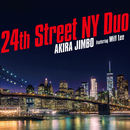24th Street NY Duo (featuring Will Lee)/神保 彰