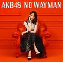 NO WAY MAN <劇場盤>/AKB48