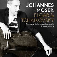 エルガー:チェロ協奏曲、チャイコフスキー:ロココの主題による変奏曲/ヨハネス・モーザー(チェロ) スイス・ロマンド管弦楽団 アンドルー・マンゼ(指揮)