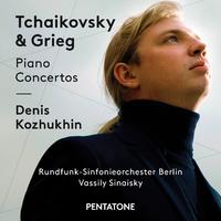 チャイコフスキー&グリーグ:ピアノ協奏曲/デニス・コジュヒン(ピアノ) ベルリン放送交響楽団 ワシーリー・シナイスキー(指揮)