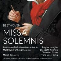 ベートーヴェン:ミサ・ソレムニス/マレク・ヤノフスキ(指揮) ベルリン放送交響楽団