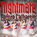 Nightmare Before Catharsis/ももいろクローバー