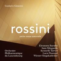 ロッシーニ:小ミサ・ソレムニス/グスターボ・ヒメノ(指揮) ルクセンブルク・フィルハーモニー管弦楽団