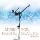 フィギュアスケート・ミュージック 2019-2020/Various Artists