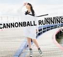 CANNONBALL RUNNING/水樹奈々