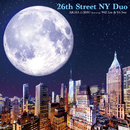 26th Street NY Duo Featuring Will Lee & Oz Noy/神保 彰