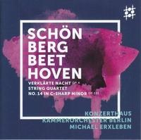 シェーンベルク:浄められた夜、ベートーヴェン:弦楽四重奏曲 第14番(弦楽合奏版)/ベルリン・コンツェルトハウス室内オーケストラ ミヒャエル・エルクスレーベン