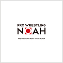 PRO-WRESTLING NOAH THEME ALBUM/Various Artists